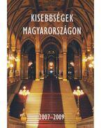 Kisebbségek Magyarországon 2007-2009 - Ispánovity Márton összeáll.