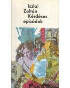 Kérdéses epizódok - Iszlai Zoltán