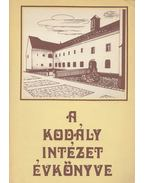 A Kodály Intézet Évkönyve (dedikált) - Ittzés Mihály