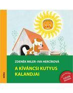 A kíváncsi kutyus kalandjai -  Iva Hercikova, Miler, Zdenek