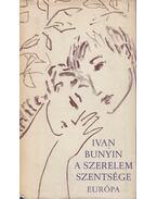 A szerelem szentsége - Ivan Bunyin