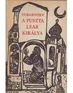 A puszta Lear királya - Ivan Turgenyev