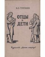 Apák és fiúk (orosz) - Ivan Turgenyev