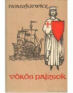 Vörös pajzsok - Iwaszkiewicz, Jaroslaw