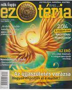 Nők Lapja Ezotéria IX. évf. 2016/1. szám - Izing Klára