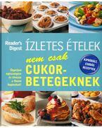 Ízletes ételek nem csak cukorbetegeknek - Martin Smith, Hilary Bird, Hilary Bird, Azmina Govindji