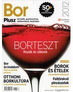 Bor Plusz 2012 - Izsák Norbert