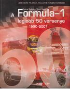 A Formula-1 legjobb 50 verseny 1950-2007 - Izsányi Szabolcs, Simon István