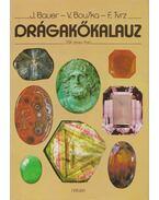 Drágakőkalauz - J. Bauer, V. Bouska, F. Tvrz