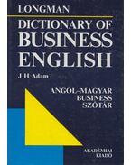 Longman Dictionary of Business English - J. H. Adam
