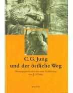 C. G. Jung und der östliche Weg - J. J. Clarke