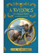 A kviddics évszázadai - J. K. Rowling