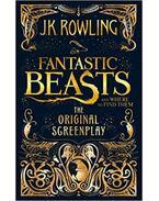 Fantastic Beasts - The Original Screenplay - J. K. Rowling