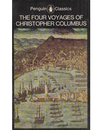 The Four Voyages of Christopher Columbus - J. M. Cohen
