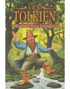 Bombadil Toma kalandjai - J. R. R. Tolkien