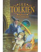 Kóborló és a varázsló - J. R. R. Tolkien