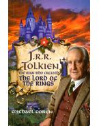 J.R.R. Tolkien: The Man Who Created The Lord of teh Rongs - Michael Coren