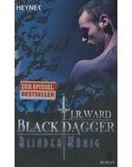 Blinder König - Black Dagger - J. R. Ward