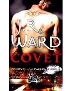 Covet - J. R. Ward