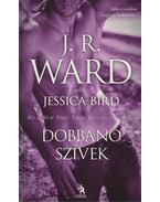 Dobbanó szívek - J. R. Ward