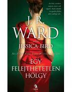 Egy felejthetetlen hölgy - J. R. Ward