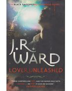 Lover Unleashed - J. R. Ward