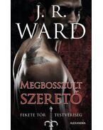 Megbosszult szerető - J. R. Ward