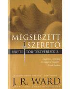 Megsebzett szerető - J. R. Ward