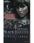Vampirschwur - Black Dagger 17. - J. R. Ward