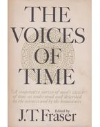 The Voices of Time - J. T. Fraser