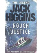 Rough Justice - Jack Higgins