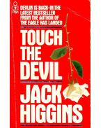 Touch The Devil - Jack Higgins