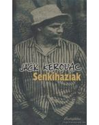 Senkiháziak - Jack KEROUAC