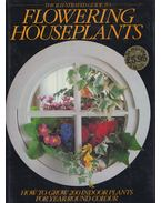 The Illustrated Guide to Flowering Houseplants - Jack Kramer