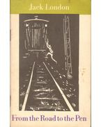 From the Road to the Pen - Jack London