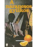 A narancsos gyilkos - Jack Ritchie