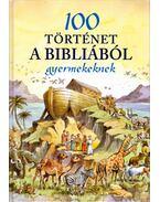 100 történet a Bibliából gyermekeknek - Jackie Andrews