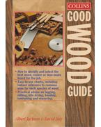 Good Wood Guide - Jackson, Albert, Day, David