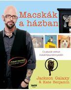 Macskák a házban - Jackson Galaxy, Kate Benjamin
