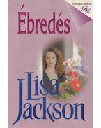 Ébredés - Jackson, Lisa