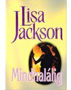 Mindhalálig - Jackson, Lisa