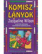 Komisz lányok - Jacqueline Wilson