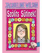 Szólíts Sütinek! - Jacqueline Wilson