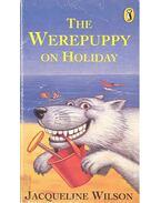 The Werepuppy on Holiday - Jacqueline Wilson