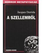 A szellemről - Jacques Derrida