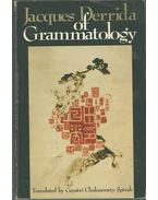 Of Grammatology - Jacques Derrida