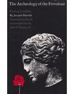 The Archeology of the Frivolous - Jacques Derrida