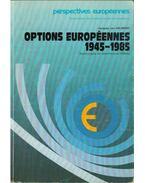 Options Européennes 1945-1985 - Jacques van Helmont
