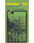 Híres francia bűnperek - Jacta, Maximilian