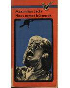 Híres német bűnperek - Jacta, Maximilian